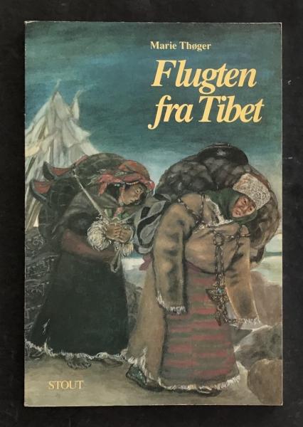 Køb Flugten fra Tibet af Marie Thøger Udgivet 1995 - 317536